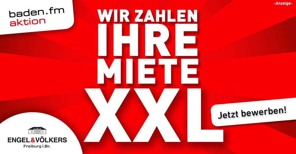 Wir zahlen Ihre Miete eine Aktion von baden.fm und Engel & Völkers Freiburg