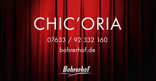 Chic, Oria, Bohrerhof, Feldkirch, Dinner, Show, © Veranstalter