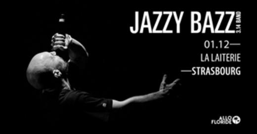 Jazzy Bazz - (Club Laiterie), © © Veranstalter