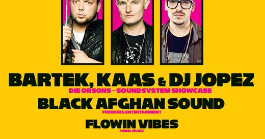 Bartek, Kaas & DJ Jopez - Die Orsons - Soundsystem Showcase, © © Veranstalter