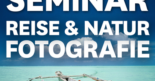 MUNDOLOGIA-Seminar: Reise- & Naturfotografie, © © Veranstalter
