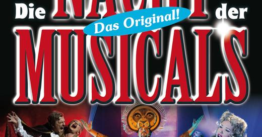 Die Nacht der Musicals - Highlights aus weltbekannten Musicals, © © Veranstalter