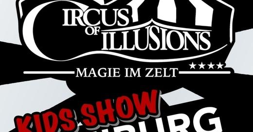 Circus of Illusions - Tour 2019 - Freiburg - KIDSSHOW, © © Veranstalter