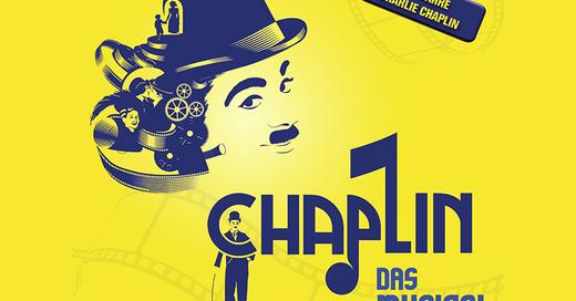 CHAPLIN - das Musical, © © Veranstalter