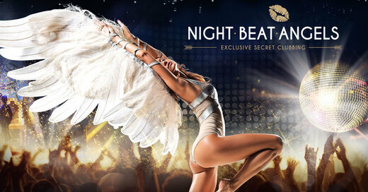 Night.Beat.Angels - Exclusive Secret Clubbing, © © Veranstalter