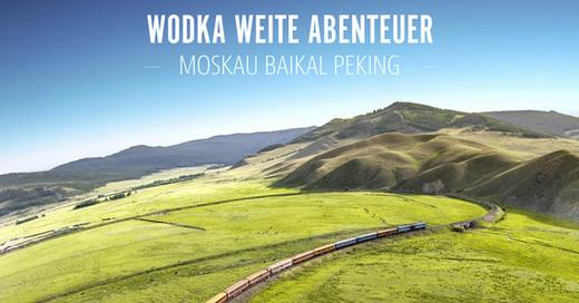 Transsib - Wodka, Weite, Abenteuer, © © Veranstalter