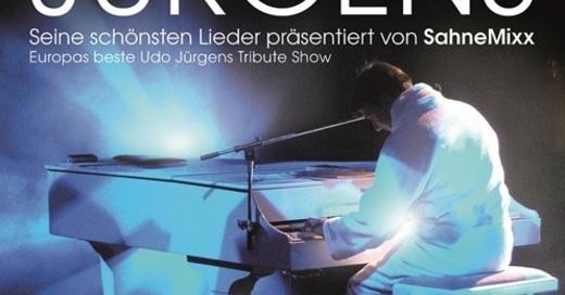 Merci, Udo Jürgens! - Seine schönsten Lieder präsentiert von SahneMixx, © © Veranstalter