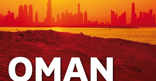 MUNDOLOGIA: Oman & Emirate, © © Veranstalter