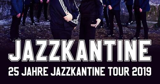 Jazzkantine - 25 Jahre Jazzkantine – Tour 2019, © © Veranstalter