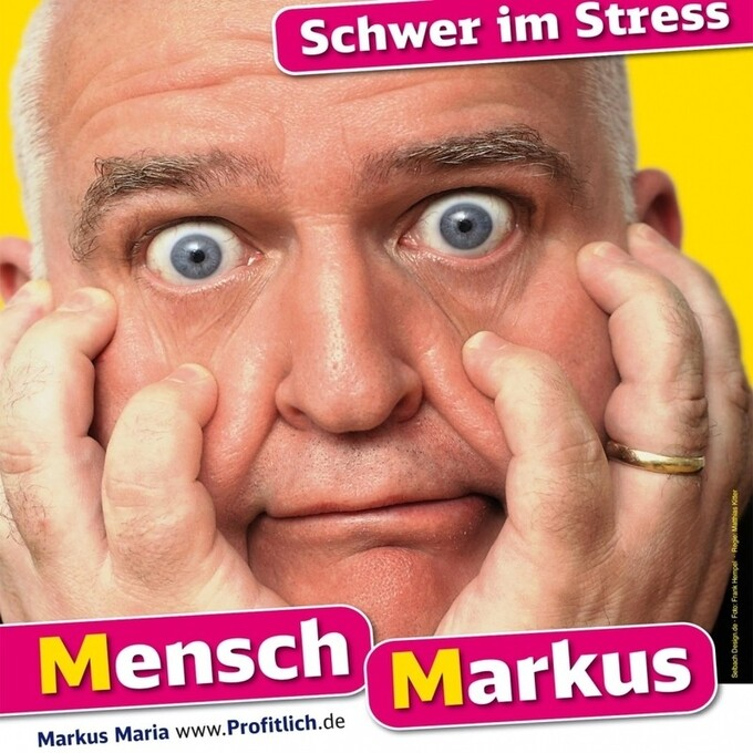 Markus maria Profitlich, Comedy, Schwer im Stress, © Veranstalter