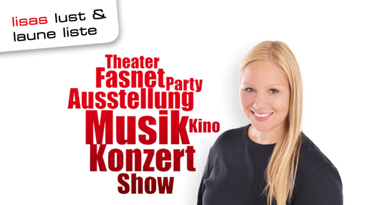 Lisa, Lust, Laune, Liste, Veranstaltung, Event, Konzert