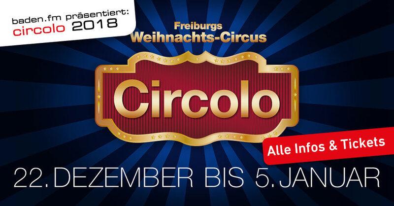 baden.fm präsentiert: Circolo, Freiburgs Weihnachts-Circus