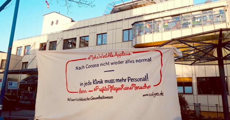 St. Jofefskrankenhaus, Freiburg, Coronavirus, Transparent, © Netzwerk Solidarisches Gesundheitswesen
