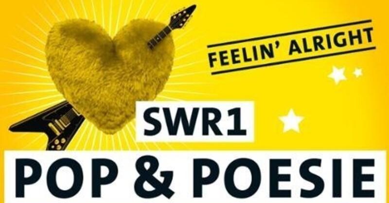 SWR1 Pop & Poesie - Feelin´ Alright, © © Veranstalter