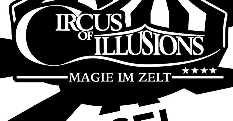 Circus of Illusions - Tour 2018 CH- Basel, © © Veranstalter