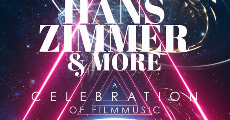 THE MUSIC OF HANS ZIMMER & MORE - A Celebration of Film Music, © © Veranstalter