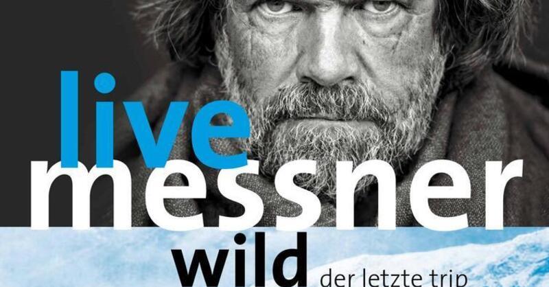 """Reinhold Messner live """"Wild - der letzte Trip auf Erden"""", © © Veranstalter"""