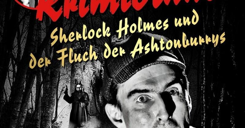 Das Original Krimidinner - Sherlock Holmes und der Fluch der Ashtonburrys, © © Veranstalter