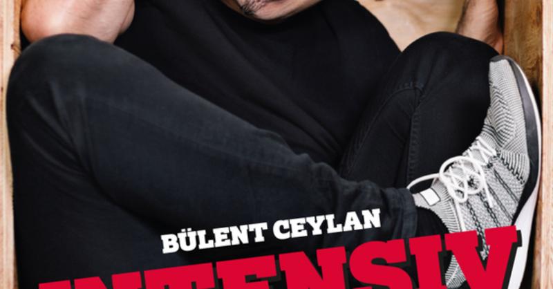 Bülent Ceylan - Intensiv - die kleine Hallen Tour, © © Veranstalter